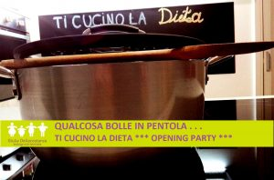 Ti Cucino la Dieta - Opening Party