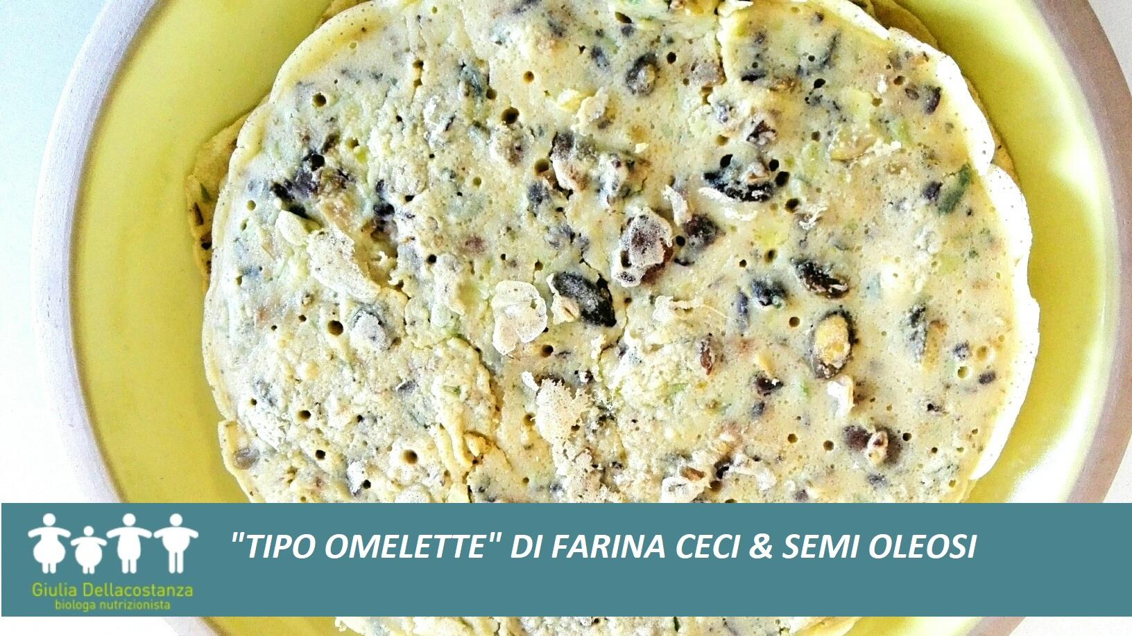 """""""Tipo omelette"""" di farina di ceci e semi oleosi."""
