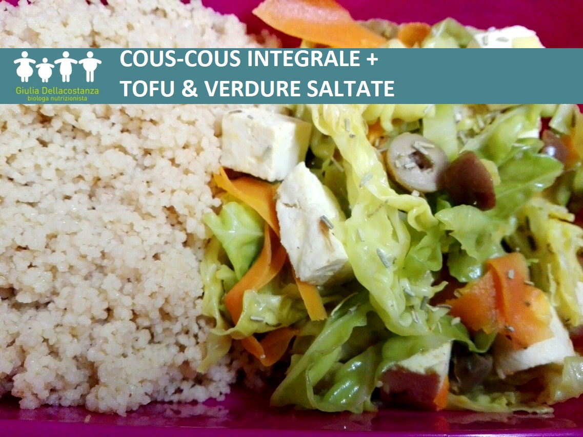 Cous cous integrale con tofu & verdure saltate