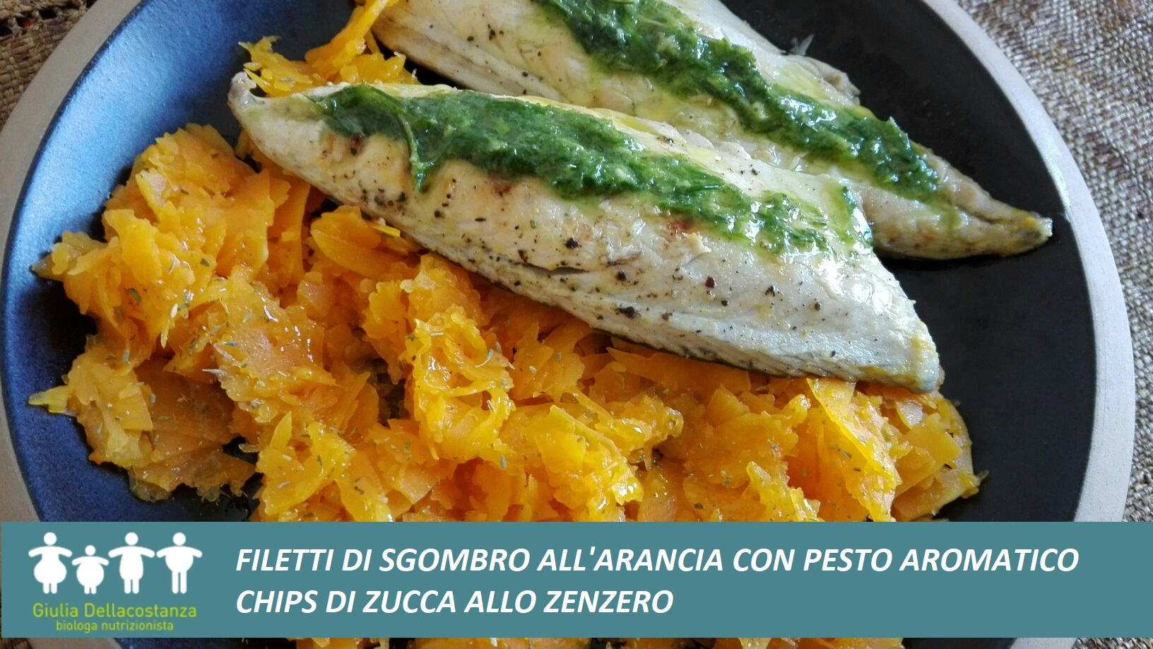 Filetti di sgombro all'arancia con pesto aromatico e chips di zucca allo zenzero.