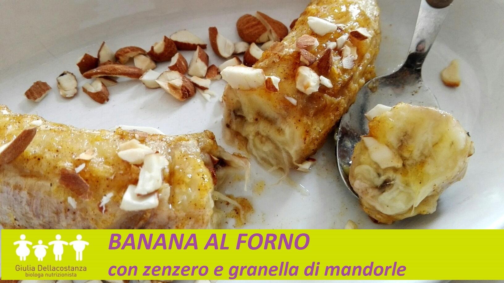 Frutta condita - banana al forno con zenzero e granella di mandorle.