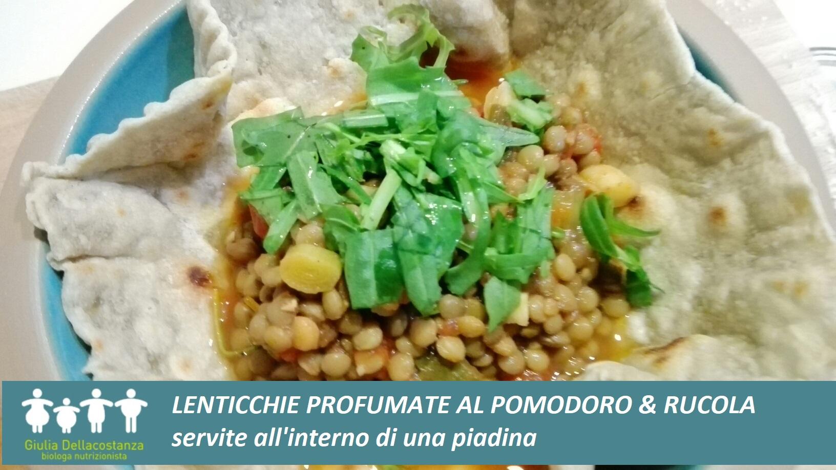 Minestra di lenticchie al pomodoro accompagnate da piadina di farina di grano tipo 2.