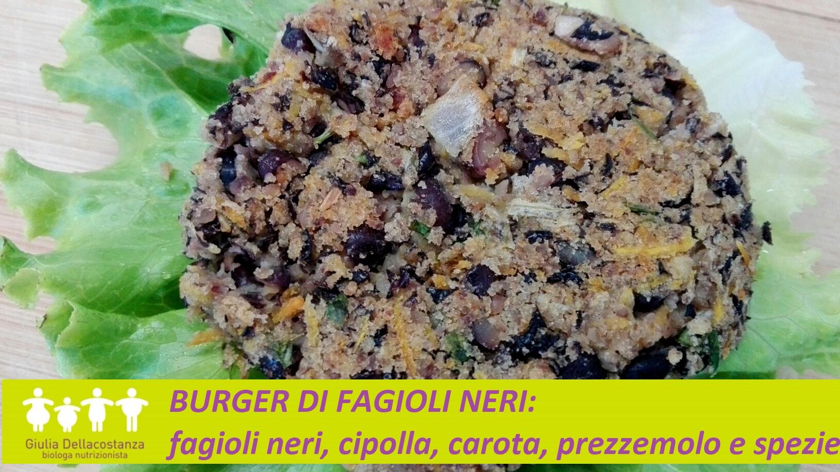 Legumi d'estate - Burger di fagioli neri e verdure.