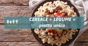 3° CEREALE + LEGUME = PIATTO UNICO