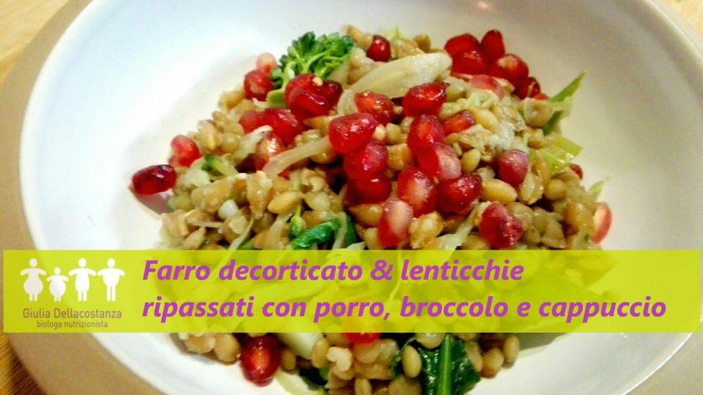 piatto unico a base di farro decorticato e lenticchia con verdure invernali